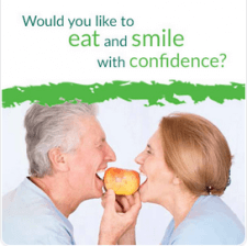 Would you like to eat and smile with confidence?